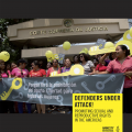 AMERICAS: Defenders under Attack! Promoting sexual and reproductive rights in the Americas